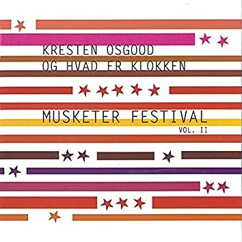 Musketer Festival Vol. II
