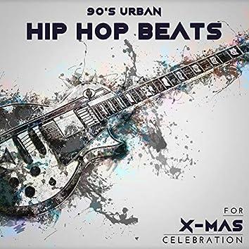 90's Urban Hip-Hop Beats For X-Mas Celebration