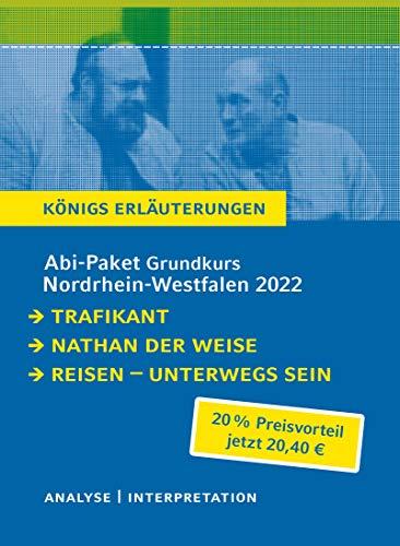 Abitur Deutsch NRW 2022 GK - Königs Erläuterungen - Paket: Ein Bundle mit allen Lektürehilfen zur Abiturprüfung: Nathan der Weise, Der Trafikant, ... sein. Lyrik vom Barock bis zur Gegenwart
