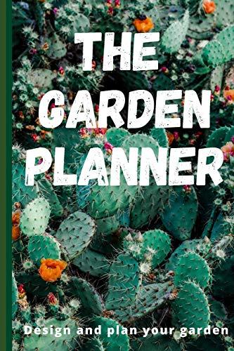 The Garden Planner: Garden Layout Template: 6x9 Journal Notebook grid...