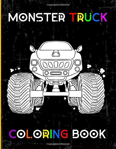 Monster Truck Coloring Book: A Colouring and Activity Book For Kids With, Dot to Dot, Mazes Puzzles, and More for Ages 4-8 | 35 Awesome Big Foot Vehicles Designs!