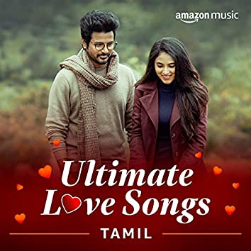 Ultimate Love Songs (Tamil)