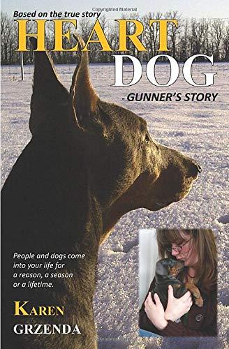 Heart Dog - Gunner's Story