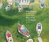 Agenda Titouan Lamazou - Navires et rivages