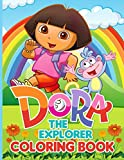 Dora The Explorer Coloring Book: Perfect Gift Dora The Explorer Coloring Books For Kid And Adult Perfectly Portable Pages