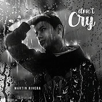Don´t Cry