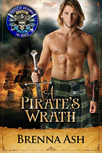 A Pirate's Wrath: Pirates of Britannia Connected World (English Edition)
