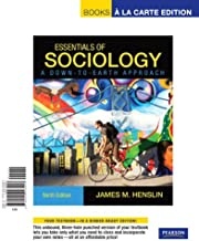 Essentials of Sociology: A Down-to-Earth Approach: Book-A La Carte Edition (Books a la Carte)