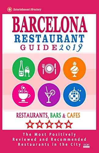 Barcelona Restaurant Guide 2019: Best Rated Restaurants in Barcelona, Spain - Restaurants, Bars and cafes Recommended for Visitors - Guide 2019