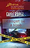 Caught in a Bind (Amhearst Mystery Series #3) (Steeple Hill Love Inspired Suspense #58)