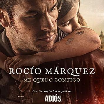 """Me Quedo Contigo (Canción Original De La Película """"Adiós"""")"""