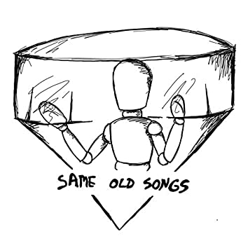 Same Old Songs (feat. Bryce Green)