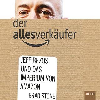 Der Allesverkäufer     Jeff Bezos und das Imperium von Amazon              Autor:                                                                                                                                 Brad Stone                               Sprecher:                                                                                                                                 Marcus Ullmann                      Spieldauer: 5 Std. und 34 Min.     705 Bewertungen     Gesamt 3,8