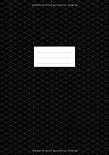 Isometrisch Zeichnen - Isometrieblock - DIN A4: Zeichenbuch mit Isometrie Papier | Dreiecknetzpapier 100 Seiten | Dreieck 3D Matrix 1/4 Zoll Gleichseitig | Softcover Matt Schwarz