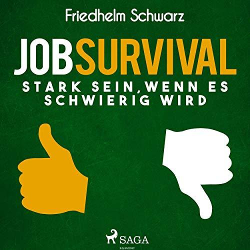 Jobsurvival - Stark sein, wenn es schwierig wird Titelbild