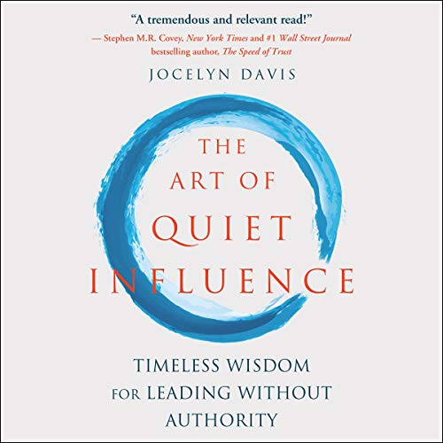 The Art of Quiet Influence cover art
