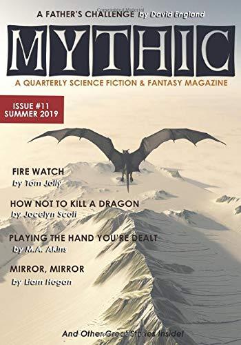 Mythic #11: Summer 2019