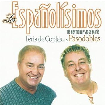 Los Españolísimos - Feria de Coplas... Y Pasodobles