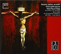 Polish Early Music-Polish Passion Songs