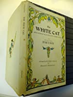 The White Cat and Other Old French Fairy Tales 0027262502 Book Cover