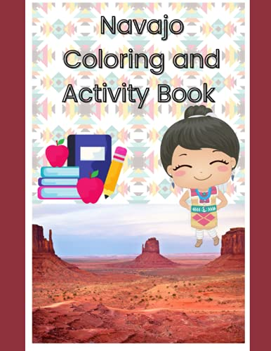 Compare Textbook Prices for Navajo Children's Coloring and Activity Book  ISBN 9798540581172 by Tallsalt, Candice