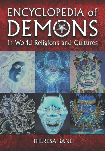 Encyclopedia of Demons in World Religions and...