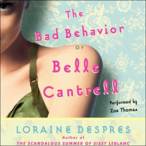 The Bad Behavior of Belle Cantrell audiobook cover art