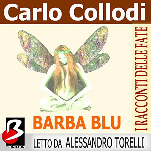 Barbablu (I Racconti delle Fate) [Bluebeard: A Fairy Tale] audiobook cover art