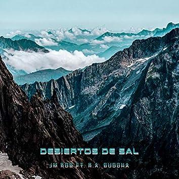 Desiertos De Sal (feat. R.A. Buddha)