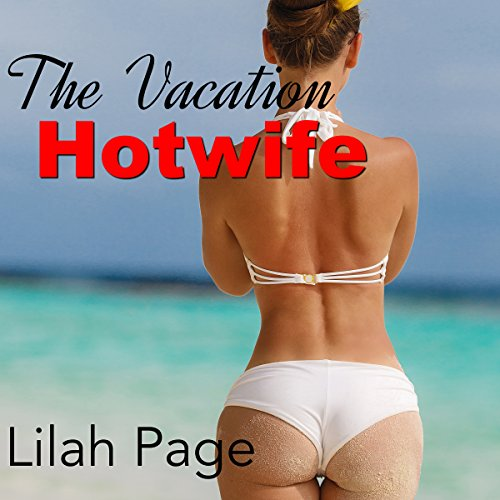 The Vacation Hotwife audiobook cover art