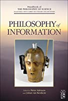 Philosophy of Information (Handbook of the Philosophy of Science)