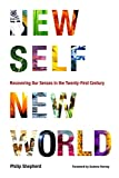 Book Review: New Self, New World by Phillip Shepherd