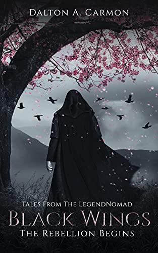 Black Wings: The Rebellion Begins