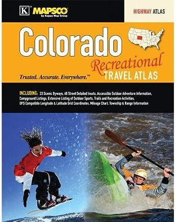 Colorado Recreational Travel Atlas by MAPSCO (2012-08-01)