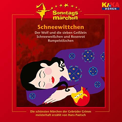 Schneewittchen / Der Wolf & die sieben Geißlein / Schneeweißchen & Rosenrot / Rumpelstilzchen Titelbild