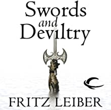 Swords and Deviltry: The Adventures of Fafhrd and the Gray Mouser