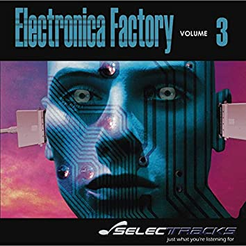 Electronica Factory, Vol. 3