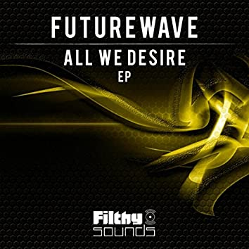 All We Desire EP