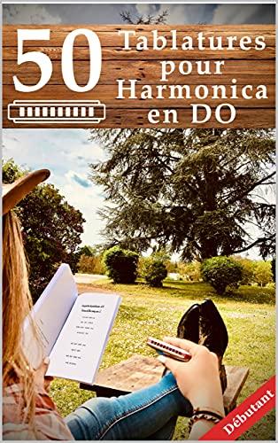 50 Tablatures pour Harmonica en DO Débutant
