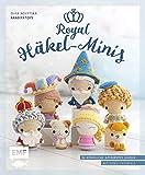 Royal Häkel-Minis: 36 königliche Amigurumis häkeln: König und Königin, Zauberer, Hofnarr, Einhorn, Drache und viele mehr!