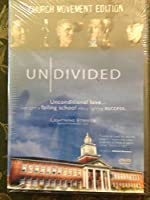 UNDIVIDED - CHURCH MOVEMENT EDITION