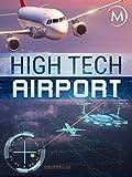 High Tech Airport