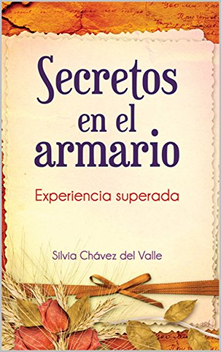 SECRETOS EN EL ARMARIO: EXPERIENCIA SUPERADA