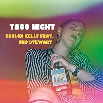 Taco Night (feat. Mic Stewart)