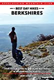 AMC s Best Day Hikes in the Berkshires: Four-Season Guide to 50 of the Best Trails in Western Massachusetts