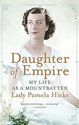 Daughter of Empire: My Life as a Mountbatten