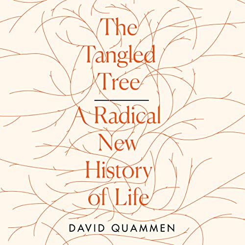 The Tangled Tree Audiobook By David Quammen cover art