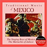 Traditional Music of Mexico by Singing Boys of Mexico