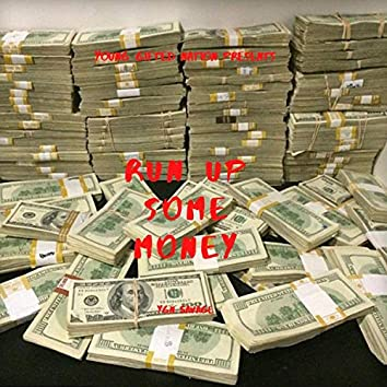 Run Up Some Money