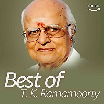Best of T. K. Ramamoorty